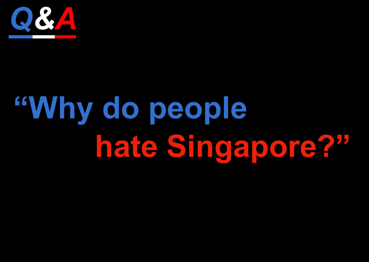 00aa084ec96b Ang Moh' explains why people hate Singapore, Singapore News - AsiaOne